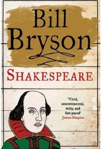 "English edition of Bill Bryson's ""Shakespeare: The World as Stage"""