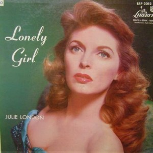 Lonely Girl by Julie London