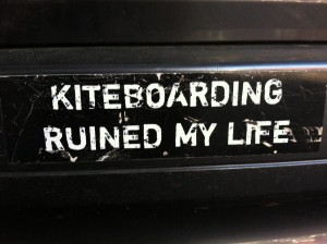 Kiteboarding Ruined My Life